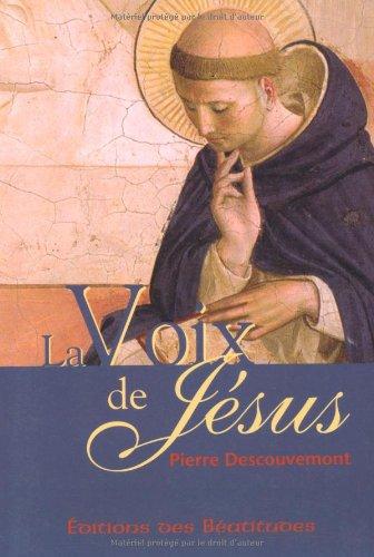 La voix de Jésus : Prête l'oreille au murmure de sa voix