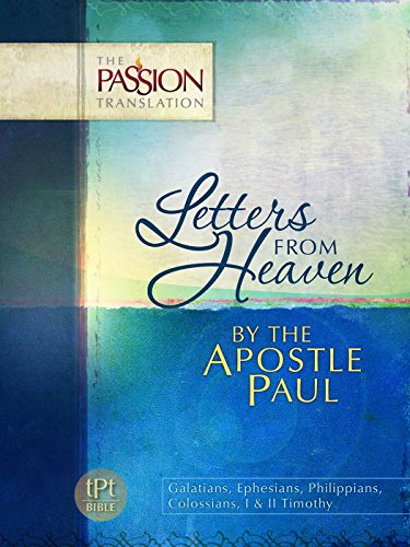 Letters from Heaven: By the Apostle Paul (Passion Translation) (The Passion Translation) by Brian Simmons (1-Oct-2014) Paperback