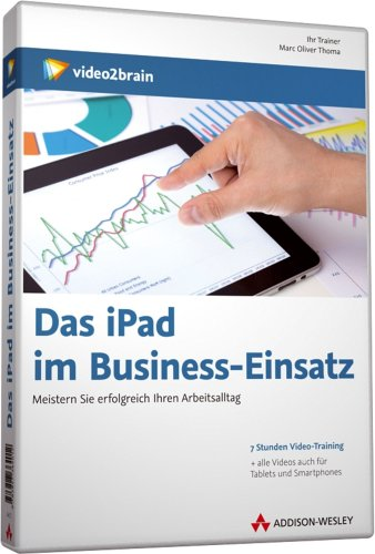 Das iPad im Business-Einsatz - Video-Training (PC+MAC+Linux+iPad)