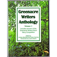Greenacre Writers Anthology 2011: Volume One: Greenacre Writers Short Story Competition