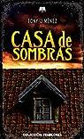 CASA DE SOMBRAS par Jiménez