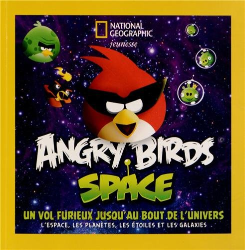 Angry Birds Space : Un vol furieux jusqu...