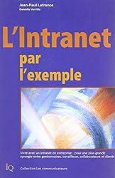 L'INTRANET PAR L'EXEMPLE