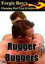 Rugger Buggers (Flaming Hot Gay Erotica)