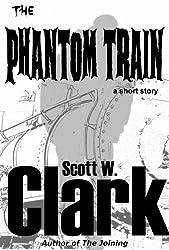 The Phantom Train--an Archon horror story (English Edition)