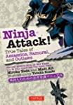 Ninja Attack!: True Tales of Assassin...