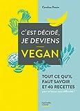 C'est décidé je deviens vegan