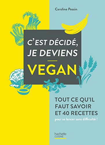 C'est dcid je deviens vegan