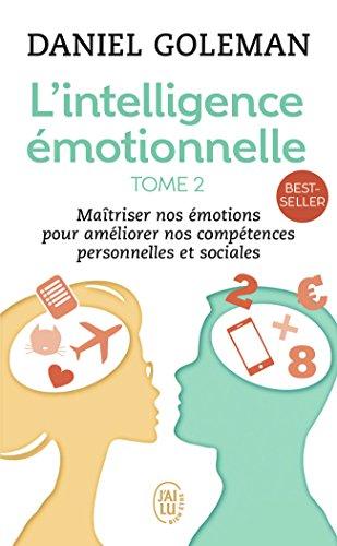 L'Intelligence émotionnelle, tome 2 par Daniel Goleman