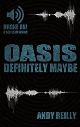 Oasis: Definitely Maybe: Here We Are But There We Were