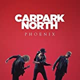 Songtexte von Carpark North - Phoenix