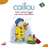 Caillou 3, Audio: Caillou und der Bagger und Weite by Caillou 3