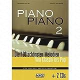 PIANO PIANO 2 - DIE 100 SCHOENSTEN MELODIEN VON KLASSIK BIS POP - arrangiert für Klavier - mit 2 CD´s [Noten/Sheetmusic]