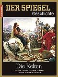 SPIEGEL GESCHICHTE 5/2017: Die Kelten - Dr. Eva-Maria Schnurr