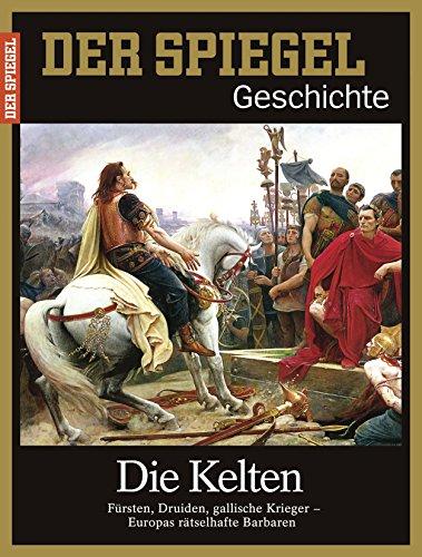 Preisvergleich Produktbild SPIEGEL GESCHICHTE 5/2017: Die Kelten