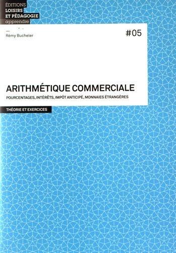 Arithmétique commerciale par Rémy Bucheler