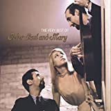 Very Best of Peter, Paul & Mary - Paul Peter