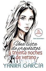 Una lista de propósitos y treinta noches de verano par Yanira García