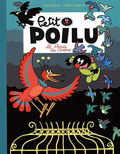 Petit Poilu : Le prince des oiseaux