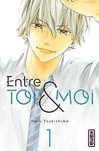 Entre Toi et Moi Edition simple Tome 1