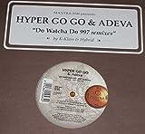 Do Watcha Do (997 Remixes) [Vinyl Single 12'']