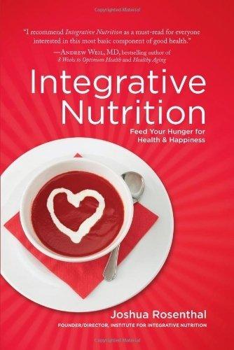Integrative Nutrition by Joshua Rosenthal (2007) Hardcover par Joshua Rosenthal