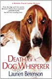 Death Of A Dog Whisperer (Melanie Travis Mysteries)