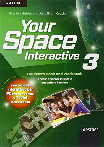 Your space. Interactive. Per la Scuola media. Con e-book. Con espansione online: 3