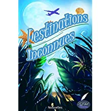 Destinations inconnues