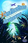 Destinations inconnues par Morot-Sir