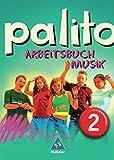 palito - Arbeitsbuch Musik allgemeine Ausgabe für das 7. bis 10. Schuljahr: Arbeitsbuch 2