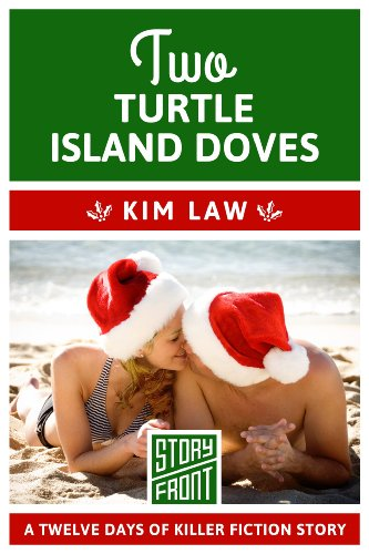 Two Turtle Island Doves (A Short Story) (12 Days of Christmas series Book 2) por Kim Law