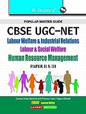 CBSE-UGC-NET/SET: Labour Welfare & Industrial Relations Labour & Social Welfare Human Resource Management (Paper II & III) Exam Guide
