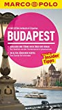 MARCO POLO Reiseführer Budapest: Reisen mit Insider-Tipps. Mit EXTRA Faltkarte & Reiseatlas
