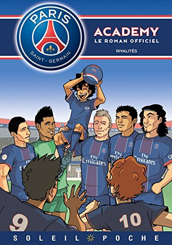 Paris Saint-Germain Academy Roman Jeunesse Rivalités