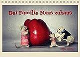 Bei Familie Maus zuhaus (Tischkalender 2018 DIN A5 quer): Eine mäusehafte Bildergeschichte (Monatskalender, 14 Seiten ) (CALVENDO Hobbys) [Kalender] [Apr 01, 2017] Hain, Sarah und Hultsch, Heike