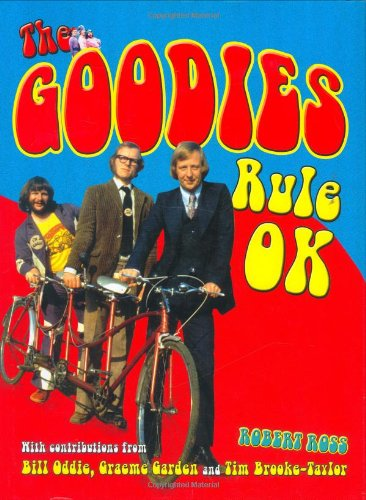the-goodies-rule-ok-the-official-story-of-the-cult-comedy-collective