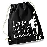 HAPPY FREAKS Fun - Turnbeutel/Stoff-Rucksack '…ich muss tanzen!' schwarz
