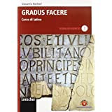 Gradus facere. Corso di latino. Teoria ed esercizi. Con espansione online. Per i Licei e gli Ist. magistrali: 1