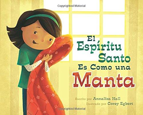 El Espiritu Santo Es Como una Manta / The Holy Ghost Is like a Blanket