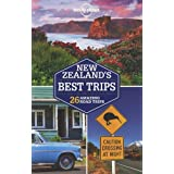 Lonely Planet: New Zealand's Best Trips (Travel Guide)