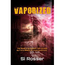 Vaporized: Earth Invasion Thriller
