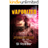 Vaporized: Space Invasion Thriller