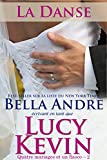 La Danse: Quatre mariages et un fiasco - 2 (The Wedding Dance French Edition)...