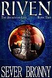 Riven (The Arinthian Line Book 2)