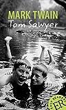 Tom Sawyer: Englische Lektüre für das 3. und 4. Lernjahr. Gekürzt, mit Annotationen und Aufgaben. (Easy Readers (Englisch)) - Mark Twain