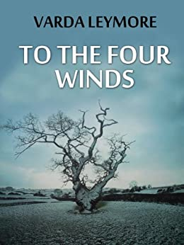 TO THE FOUR WINDS by [LEYMORE, VARDA]