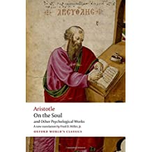 On the Soul: and Other Psychological works (Oxford World's Classics)