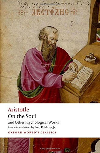 On the Soul: and Other Psychological works (Oxford World's Classics) por Aristotle