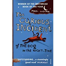 The Curious Incident of the Dog in the Night-time by Mark Haddon (2004-04-01)